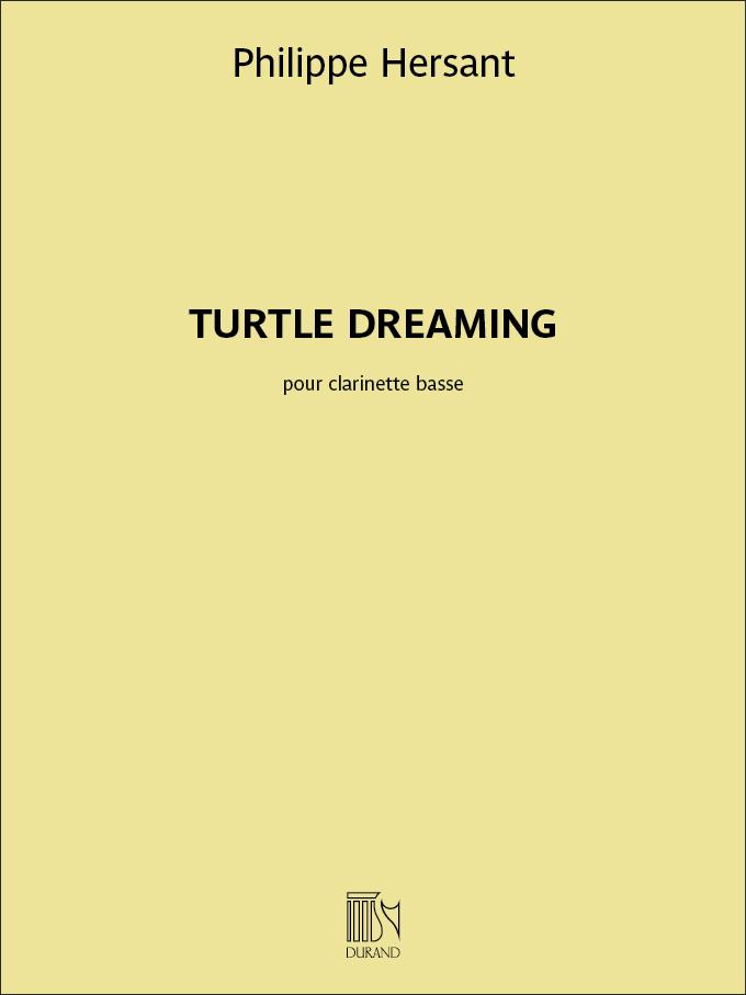 Philippe Hersant: Turtle Dreaming: Clarinet: Instrumental Work
