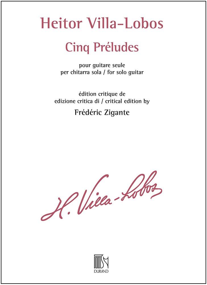 Heitor Villa-Lobos: Cinq Préludes: Guitar: Instrumental Work
