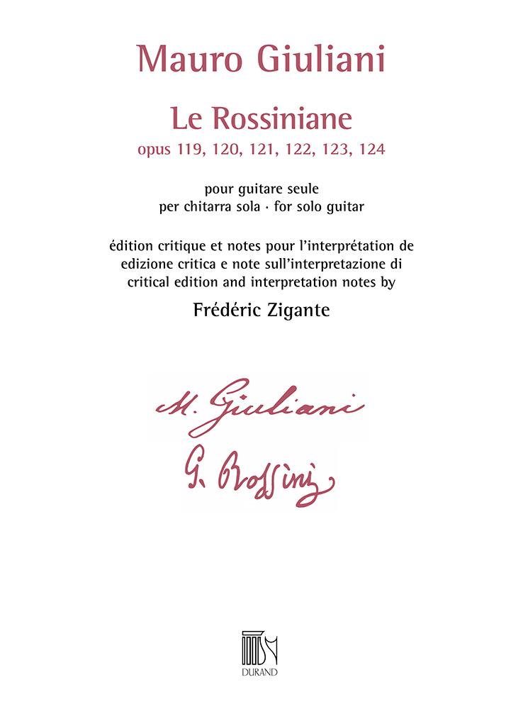 Mauro Giuliani: Le Rossiniane (opus 119  120  121  122  123  124): Guitar Solo: