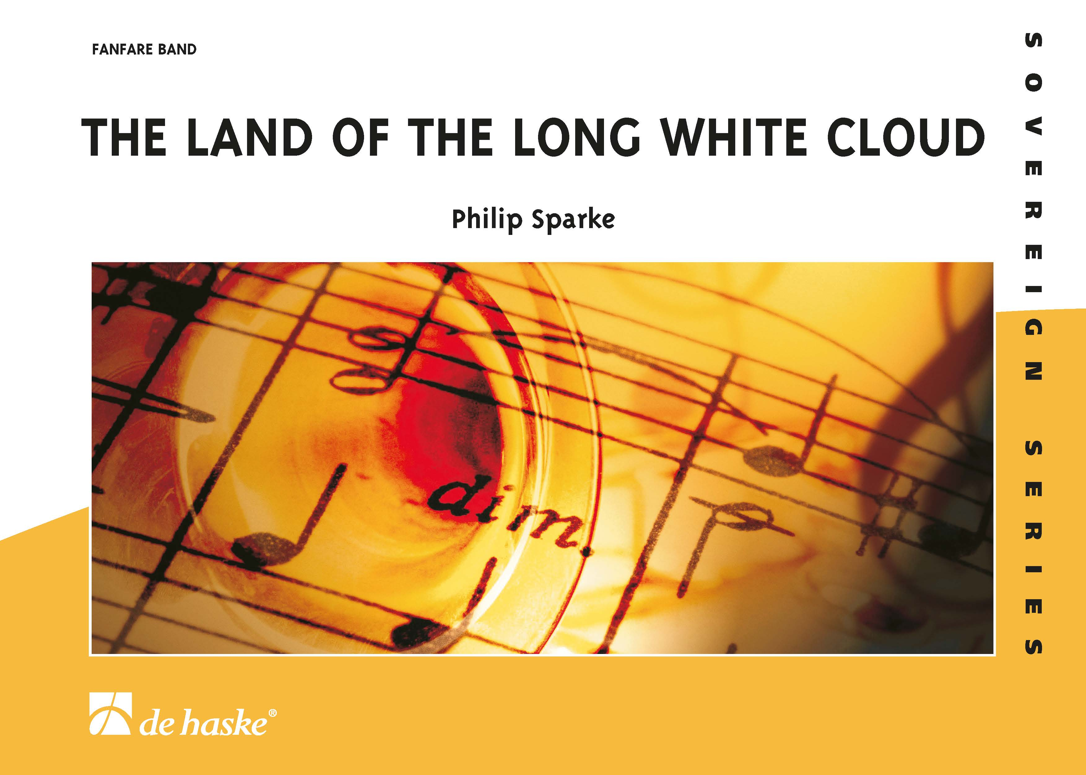 Philip Sparke: The Land of the Long White Cloud: Fanfare Band: Score