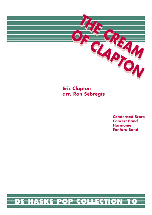 Eric Clapton: The Cream of Clapton: Concert Band: Score & Parts