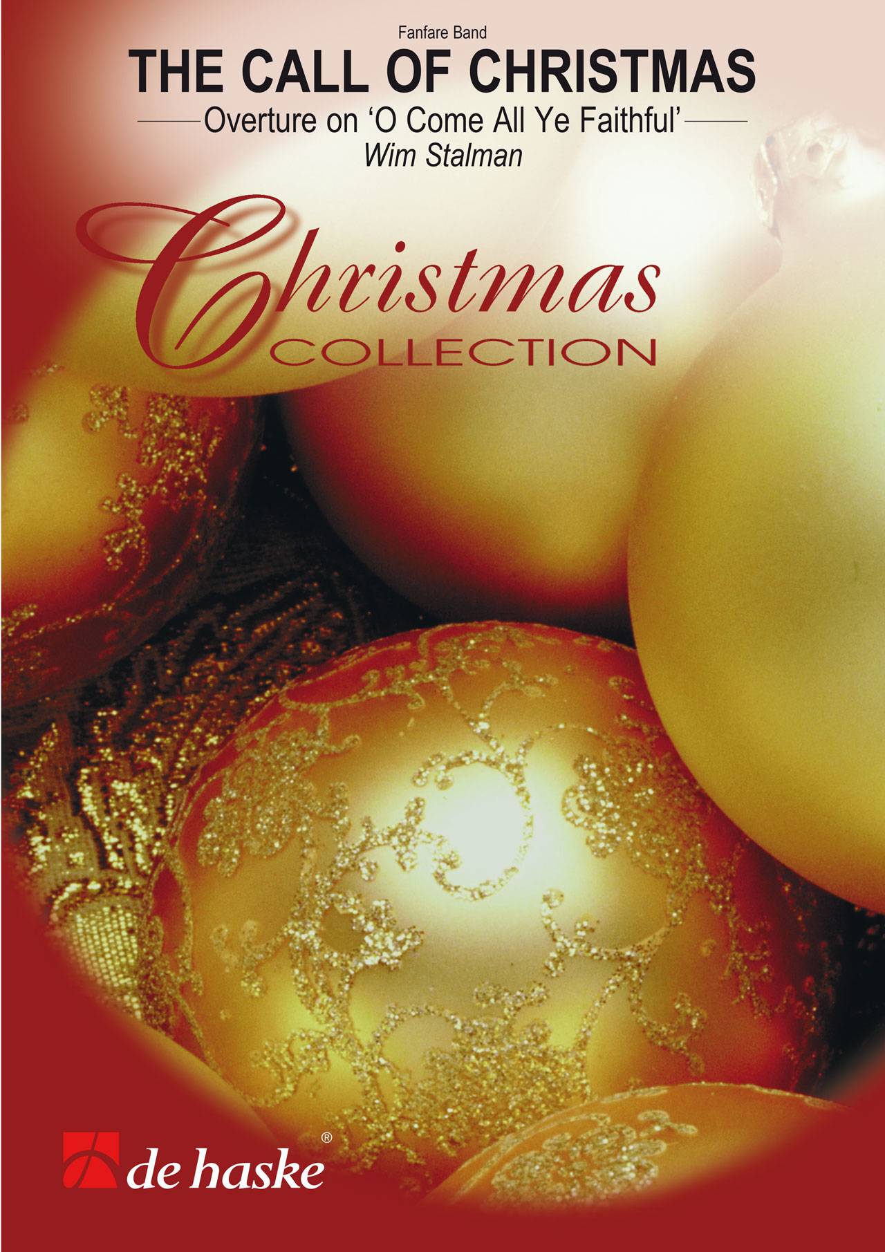 Wim Stalman: The Call of Christmas: Fanfare Band: Score & Parts