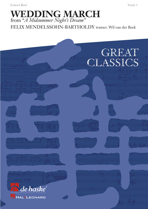 Felix Mendelssohn Bartholdy: Wedding March: Concert Band: Score