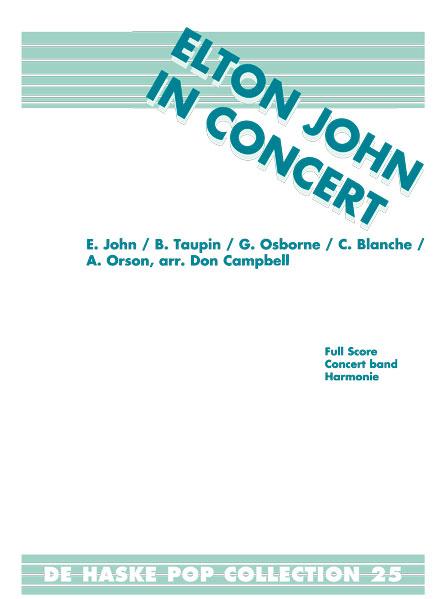 Elton John: Elton John in Concert: Concert Band: Score & Parts