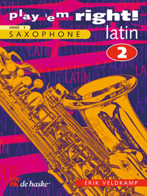 Erik Veldkamp: Play 'em Right! - Latin 2: Saxophone: Instrumental Work