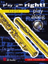 Erik Veldkamp: Play 'em Right! - Play Along: Flute: Instrumental Work