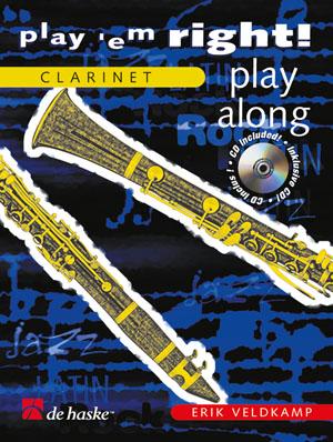 Erik Veldkamp: Play 'em Right! - Play Along: Clarinet: Instrumental Work