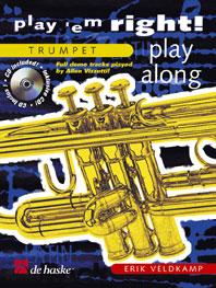 Erik Veldkamp: Play 'em Right! - Play Along: Trumpet: Instrumental Album