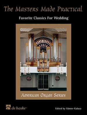Traditional: The Masters Made Practical: Organ: Instrumental Work