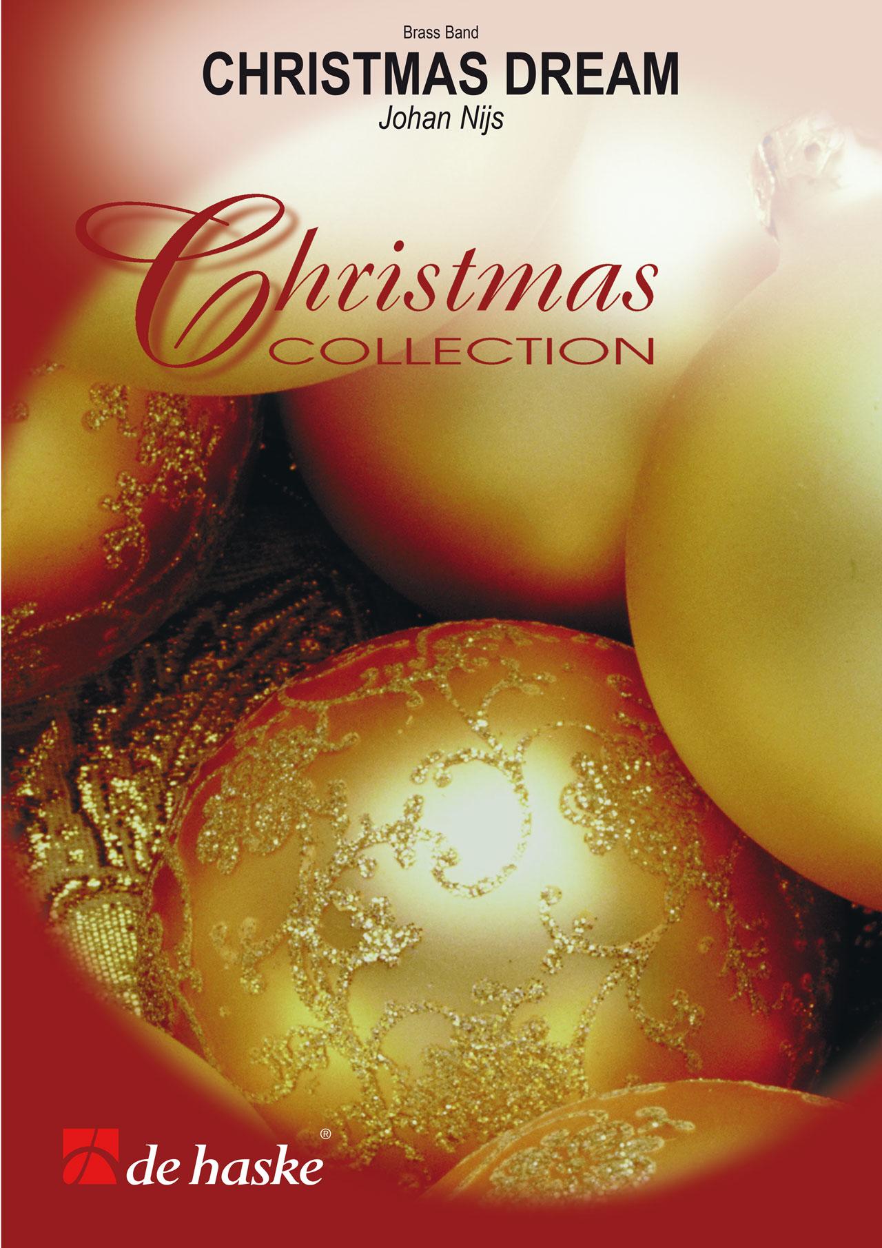 Johan Nijs: Christmas Dream: Brass Band: Score & Parts