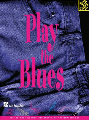 Jaap Kastelein: Play the Blues: C Clef Instrument: Instrumental Work
