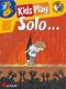 Dinie Goedhart: Kids Play Solo...: Tenor Saxophone: Instrumental Work