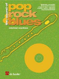 Michiel Merkies: The Sound of Pop  Rock & Blues: Descant Recorder: Instrumental