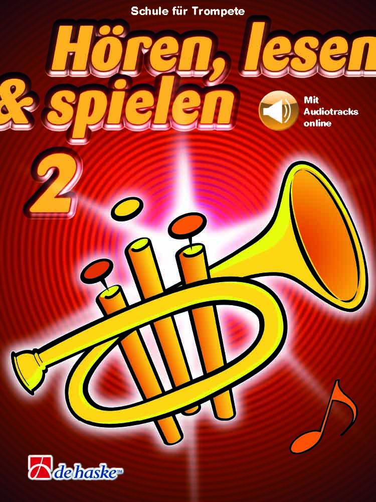 Hören  lesen and spielen 2 Trompete: Trumpet Solo: Instrumental Tutor