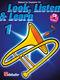 Jaap Kastelein Michiel Oldenkamp: Look  Listen & Learn 1 Trombone TC: Trombone: