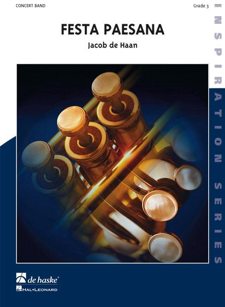 Jacob de Haan: Festa Paesana: Concert Band: Score & Parts