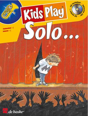 Dinie Goedhart: Kids Play Solo...: Euphonium: Instrumental Work