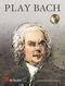 Johann Sebastian Bach: Play Bach: Oboe: Instrumental Work
