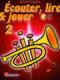 Écouter  lire and jouer 2 Trompette: Trumpet Solo: Instrumental Tutor