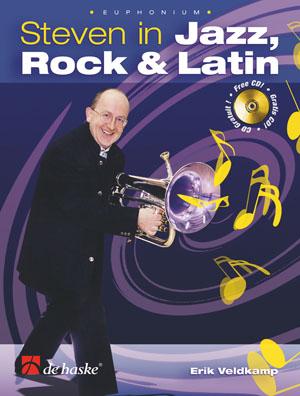 Erik Veldkamp: Steven in Jazz  Rock & Latin: Euphonium: Instrumental Album