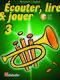 Écouter  lire and jouer 3 Trompette: Trumpet Solo: Instrumental Tutor