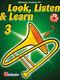 Jaap Kastelein Michiel Oldenkamp: Look  Listen & Learn 3 Trombone TC: Trombone: