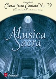 Johann Sebastian Bach: Choral from Cantata No. 79: Concert Band: Score
