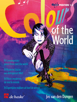Jos van den Dungen: Colours of the World: Violin: Instrumental Album