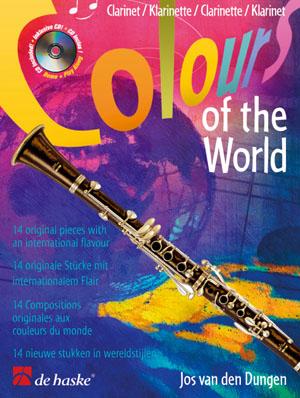 Jos van den Dungen: Colours of the World: Clarinet: Instrumental Album