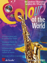 Jos van den Dungen: Colours of the World: Alto Saxophone: Instrumental Album