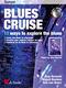 Jaap Berends Miguel Boelens: Blues Cruise: Trumpet: Instrumental Album