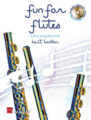 Bart Bakker: Fun for Flutes: Flute Ensemble: Book & CD
