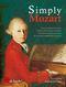 Wolfgang Amadeus Mozart: Simply Mozart: Piano: Instrumental Work