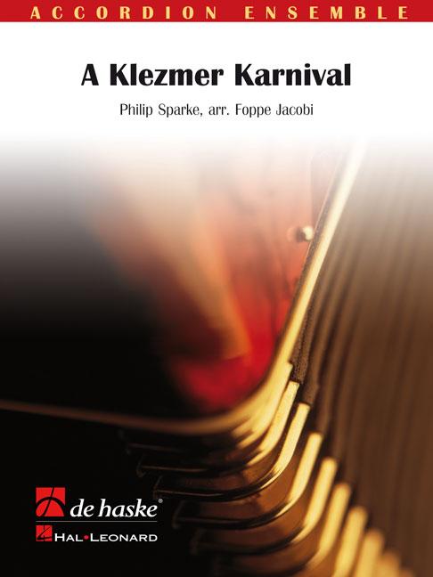 Philip Sparke: A Klezmer Karnival: Accordion Ensemble: Score & Parts