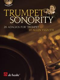 Allen Vizzutti: Trumpet Sonority: Trumpet: Instrumental Work