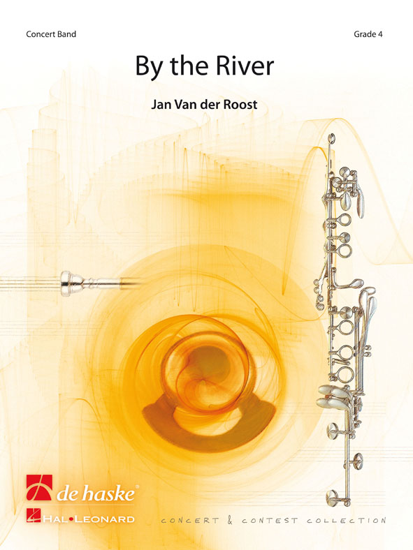 Jan Van der  Roost: By the River: Concert Band: Score & Parts