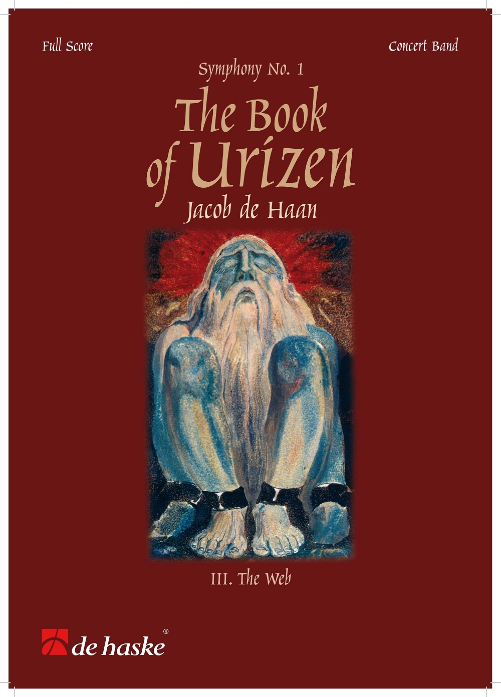 Jacob de Haan: The Book of Urizen - Symphony No. 1: Concert Band: Score and