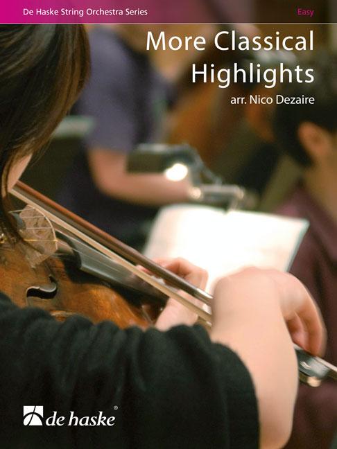 More Classical Highlights: String Quartet: Score & Parts