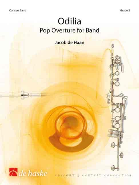 Jacob de Haan: Odilia: Concert Band: Score & Parts