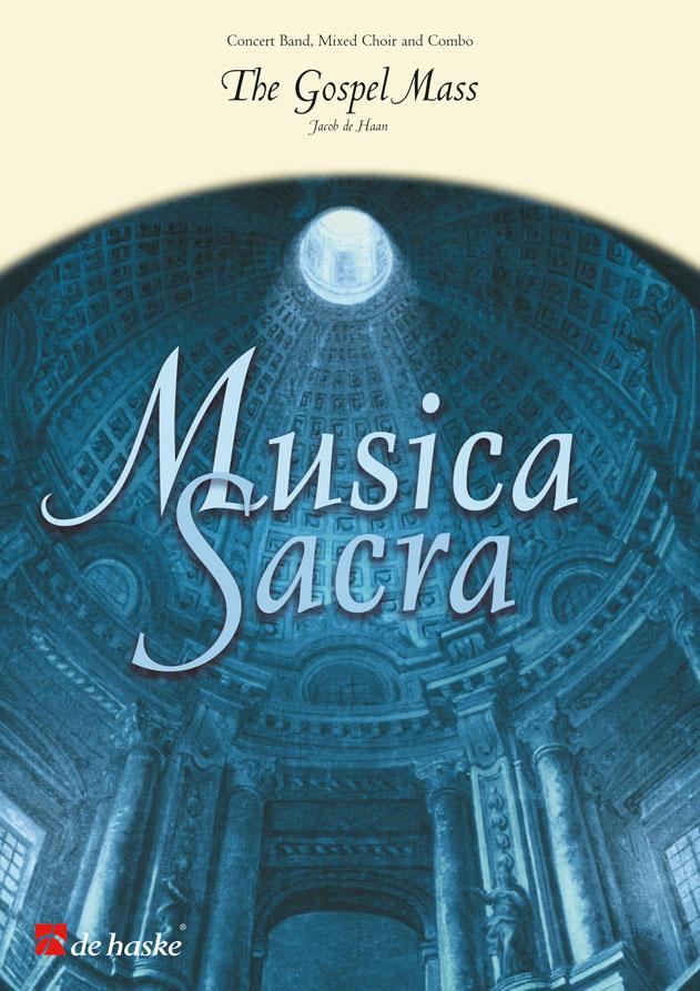 Jacob de Haan: The Gospel Mass: SATB: Score