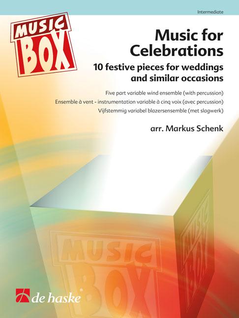 Music for Celebrations: Wind Ensemble: Score & Parts
