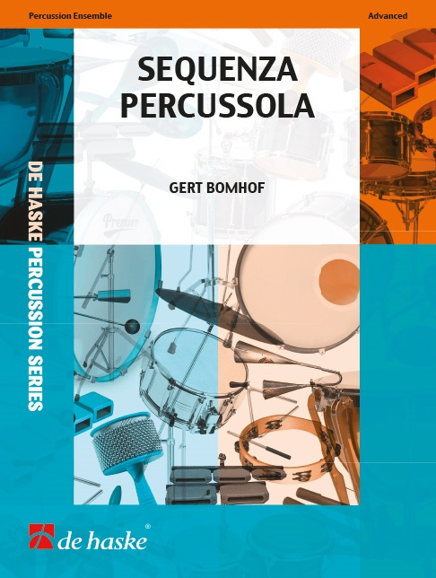 Gert Bomhof: Sequenza Percussola: Percussion: Score & Parts