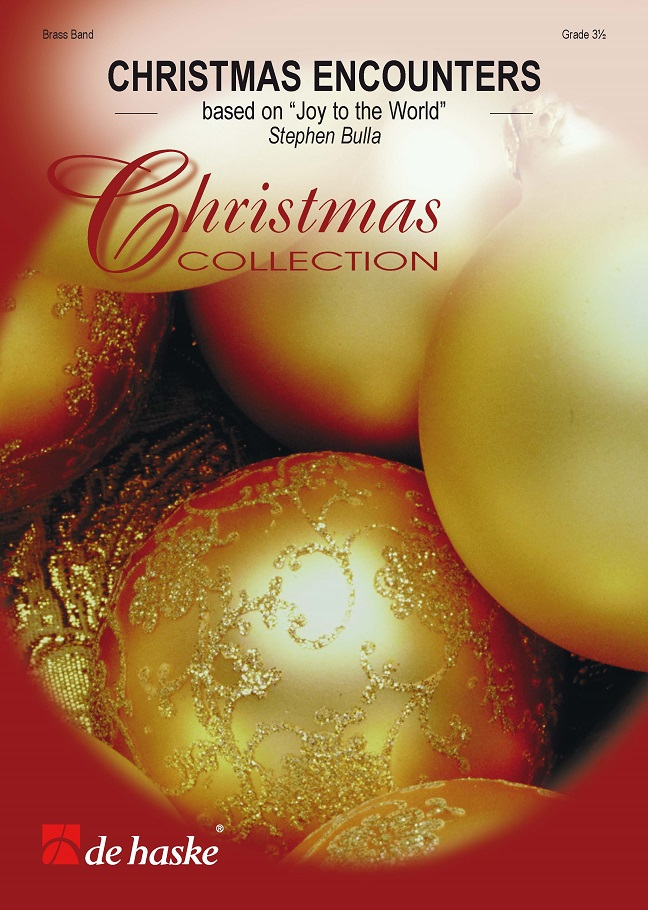 Stephen Bulla: Christmas Encounters: Brass Band: Score