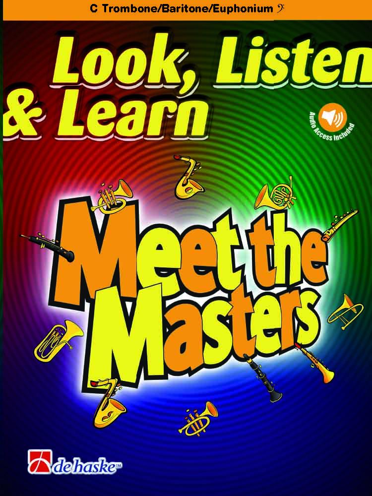 Look  Listen & Learn - Meet the Masters: Trombone or Euphonium: Instrumental