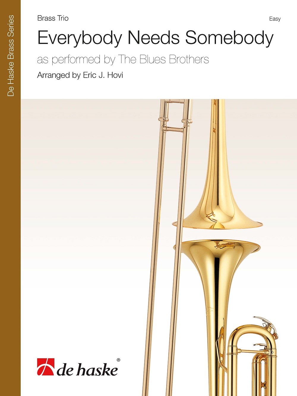 The Blues Brothers: Everybody Needs Somebody: Brass Ensemble: Score & Parts