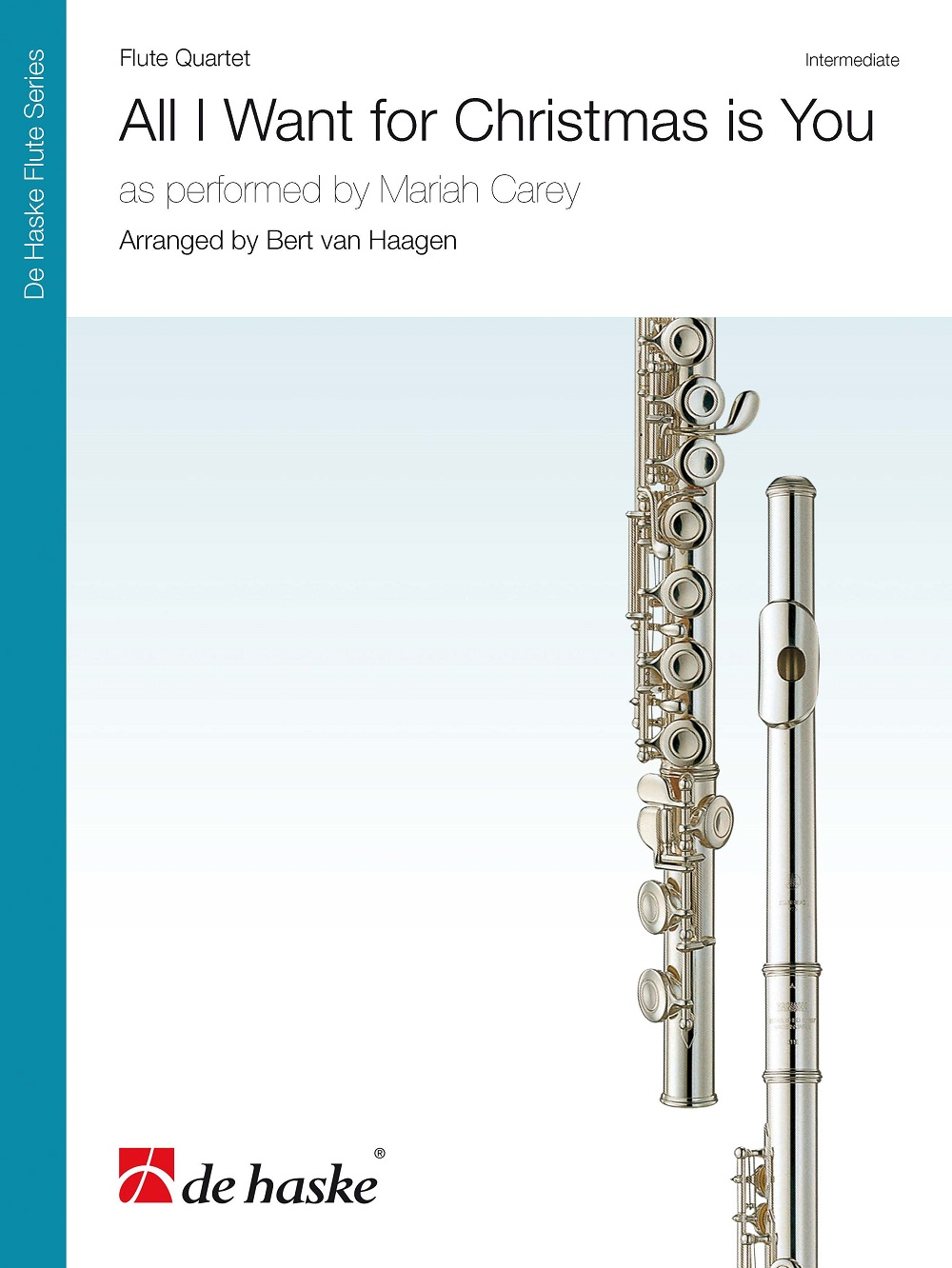 Mariah Carey: All I Want for Christmas is You: Flute Ensemble: Score & Parts
