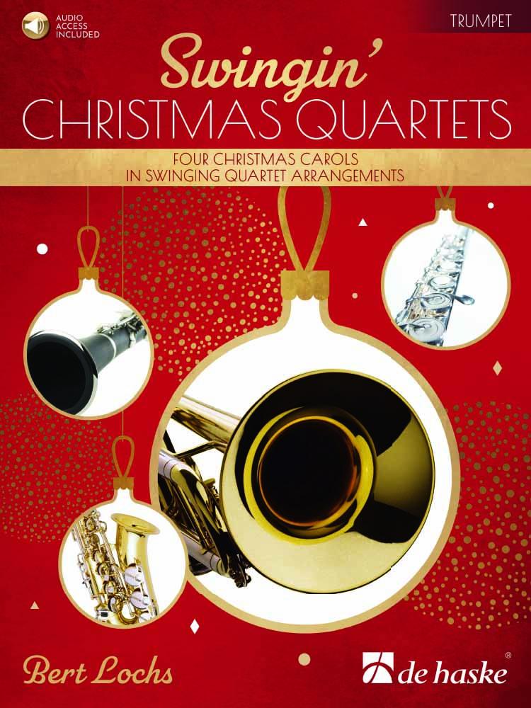 Bert Lochs: Swingin' Christmas Quartets: Trumpet Ensemble: Set of parts