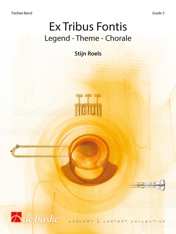 Stijn Roels: Ex Tribus Fontis: Fanfare Band: Score and Parts