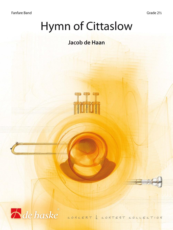 Jacob de Haan: Hymn of Cittaslow: Fanfare: Score