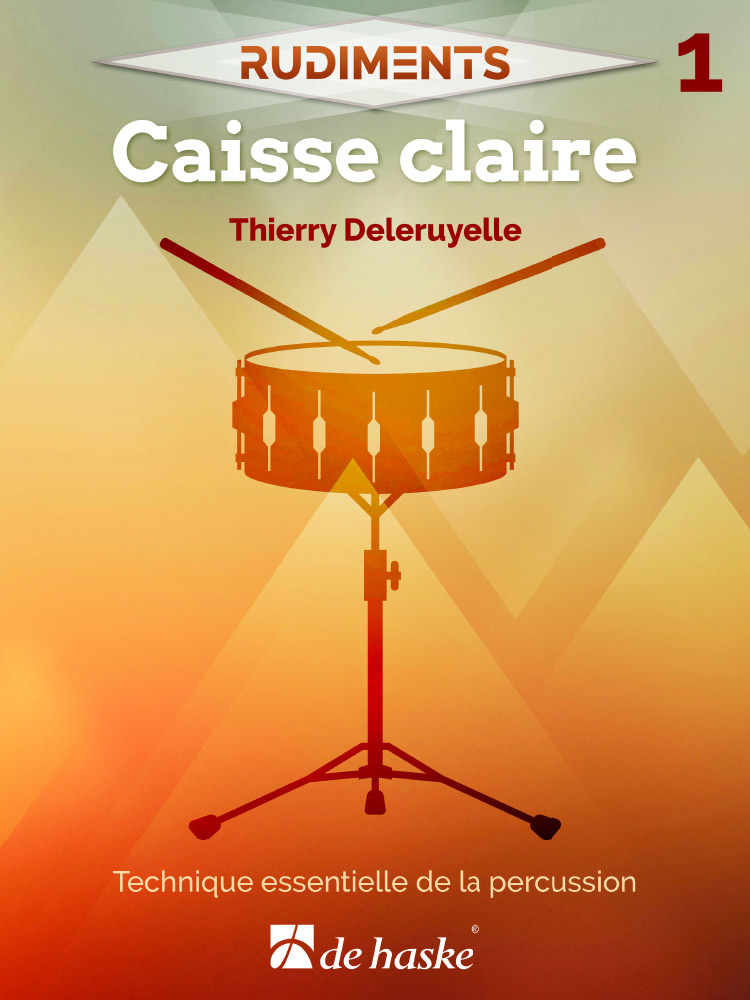Rudiments 1 - Caisse claire: Snare Drum: Instrumental Tutor
